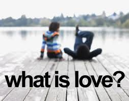 What is Love?  Part 2
